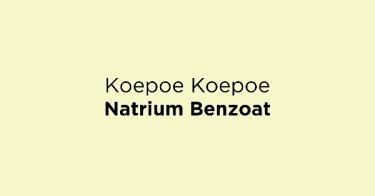 Koepoe Koepoe Natrium Benzoat