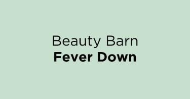 Beauty Barn Fever Down