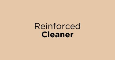 Reinforced Cleaner