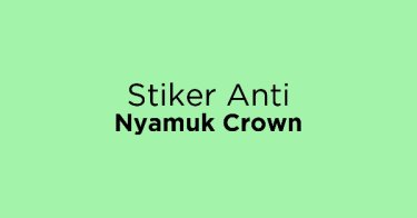Stiker Anti Nyamuk Crown