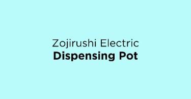 Zojirushi Electric Dispensing Pot
