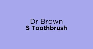 Dr Brown S Toothbrush