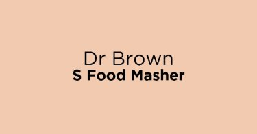 Dr Brown S Food Masher