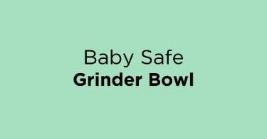 Baby Safe Grinder Bowl