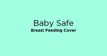 Baby Safe Breast Feeding Cover