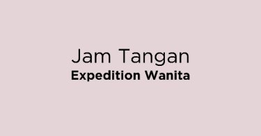 Jam Tangan Expedition Wanita Sumatera Selatan