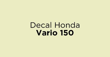 Decal Honda Vario 150