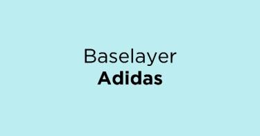Jual Baselayer Adidas dengan Harga Terbaik dan Terlengkap