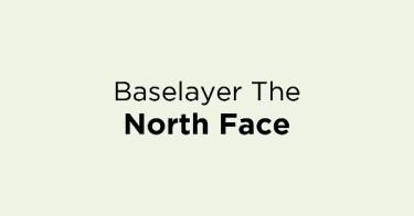 Jual Baselayer The North Face dengan Harga Terbaik dan Terlengkap
