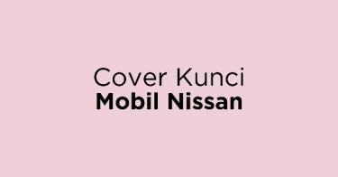 Cover Kunci Mobil Nissan