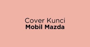 Cover Kunci Mobil Mazda