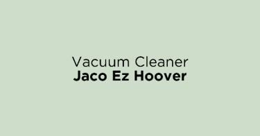 Vacuum Cleaner Jaco Ez Hoover
