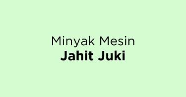 Minyak Mesin Jahit Juki