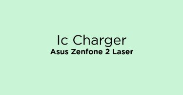 Ic Charger Asus Zenfone 2 Laser