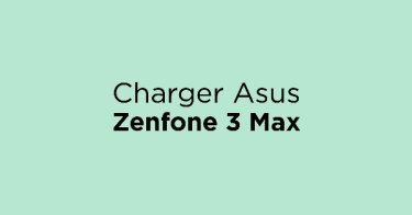 Charger Asus Zenfone 3 Max