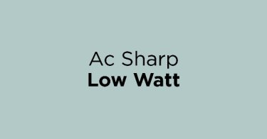 Ac Sharp Low Watt