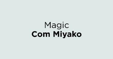 Magic Com Miyako