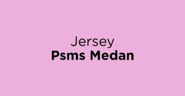 Jersey Psms Medan