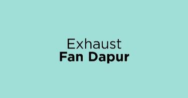Exhaust Fan Dapur