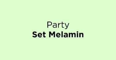 Party Set Melamin