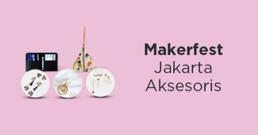 Makerfest Jakarta Accessories