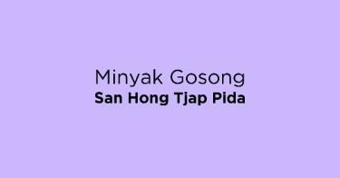 Jual Minyak Gosong San Hong Tjap Pida dengan Harga Terbaik dan Terlengkap