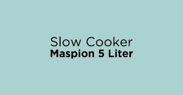 Slow Cooker Maspion 5 Liter