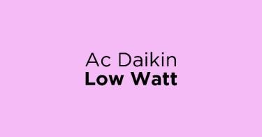 Ac Daikin Low Watt