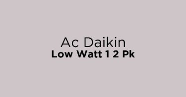 Ac Daikin Low Watt 1 2 Pk