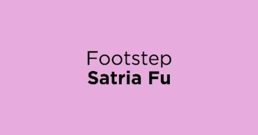 Footstep Satria Fu Depok