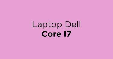 Laptop Dell Core I7 Kabupaten Bogor