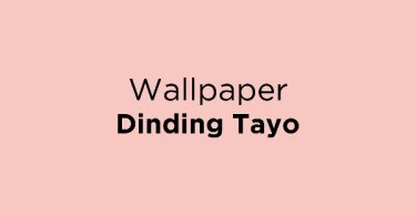 Wallpaper Dinding Tayo