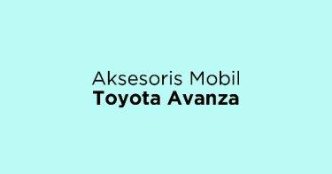 Aksesoris Mobil Toyota Avanza