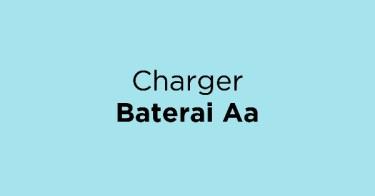 Jual Charger Baterai Aa dengan Harga Terbaik dan Terlengkap