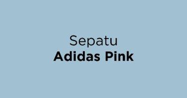 Sepatu Adidas Pink Lampung