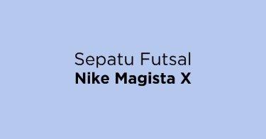 Jual Sepatu Futsal Nike Magista X - Beli Harga Terbaik  85b6aefd9e
