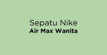 56a9ab4cbd6 Jual Sepatu Nike Air Max Wanita - Beli Harga Terbaik
