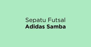 Sepatu Futsal Adidas Samba