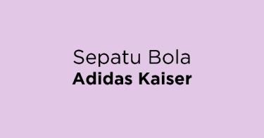 Sepatu Bola Adidas Kaiser