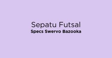 Sepatu Futsal Specs Swervo Bazooka