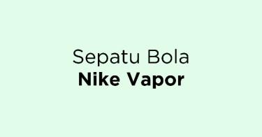 Sepatu Bola Nike Vapor