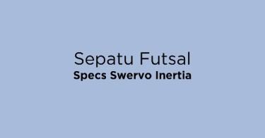Sepatu Futsal Specs Swervo Inertia