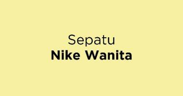 Jual Sepatu Nike Wanita - Beli Harga Terbaik  9524f2e319
