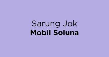 Sarung Jok Mobil Soluna