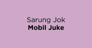 Sarung Jok Mobil Juke