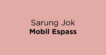 Sarung Jok Mobil Espass