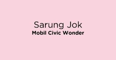 Sarung Jok Mobil Civic Wonder