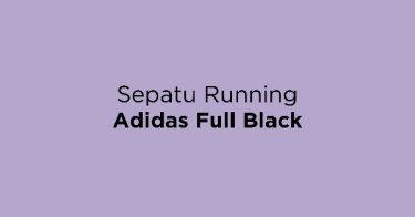 Sepatu Running Adidas Full Black