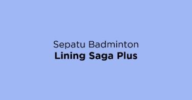 Sepatu Badminton Lining Saga Plus