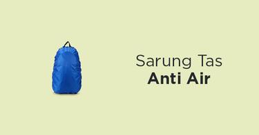 Sarung Tas Anti Air